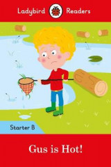 Omslag - Gus is Hot!: Ladybird Readers Starter Level B