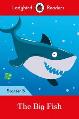 Omslag - The Big Fish: Ladybird Readers Starter Level B