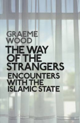 Omslag - Way of the strangers - encounters with the islamic state