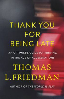 Thank You for Being Late av Thomas L. Friedman (Innbundet)