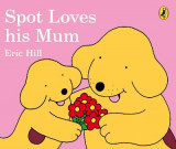 Omslag - Spot Loves His Mum