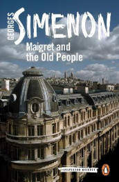Maigret and the Old People av Georges Simenon (Heftet)
