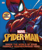Spider-Man Inside the World of Your Friendly Neighbourhood Hero av DK, Stan Lee og Matthew K. Manning (Innbundet)