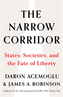 The Narrow Corridor av James A. Robinson og Daron Acemoglu (Heftet)