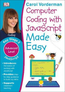 Computer Coding with JavaScript Made Easy av Carol Vorderman (Heftet)