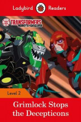 Omslag - Transformers: Grimlock Stops the Decepticons - Ladybird Readers Level 2