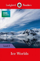 Omslag - BBC Earth: Ice Worlds- Ladybird Readers Level 3