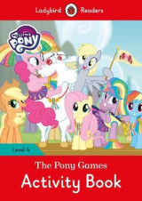 Omslag - My Little Pony: The Pony Games Activity Book- Ladybird Readers Level 4