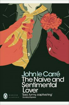 The Naive and Sentimental Lover av John le Carre (Heftet)