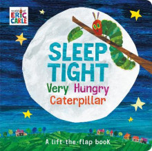 Sleep Tight Very Hungry Caterpillar av Eric Carle (Innbundet)