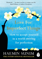 Love for Imperfect Things av Haemin Sunim (Heftet)