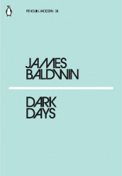 Dark Days av James Baldwin (Heftet)