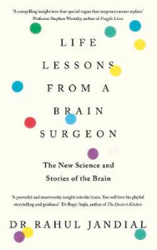 Life Lessons from a Brain Surgeon av Rahul Jandial (Heftet)