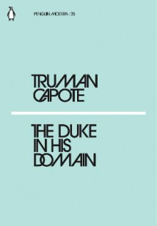 The Duke in His Domain av Truman Capote (Heftet)