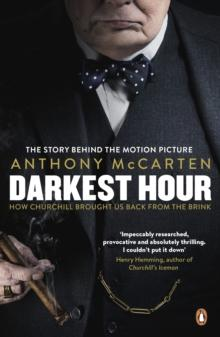 Darkest hour av Anthony McCarten (Heftet)