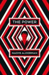 The Power av Naomi Alderman (Innbundet)