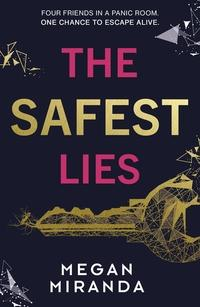 The Safest Lies av Megan Miranda (Heftet)