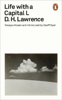 Life with a Capital L av D H Lawrence (Heftet)