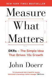 Measure What Matters av John Doerr (Heftet)