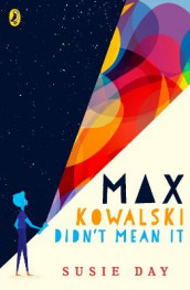 Max Kowalski Didn't Mean It av Susie Day (Heftet)
