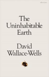 Omslag - The uninhabitable earth
