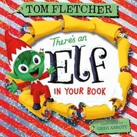 There's an Elf in Your Book av Tom Fletcher (Innbundet)