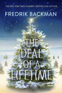 The Deal Of A Lifetime av Fredrik Backman (Innbundet)