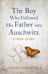 Omslag - The boy who followed his father into Auschwitz