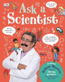Ask A Scientist av Robert Winston (Innbundet)