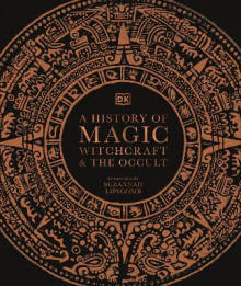 A History of Magic, Witchcraft and the Occult av DK (Innbundet)