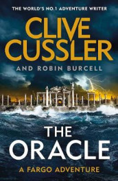The Oracle av Robin Burcell og Clive Cussler (Innbundet)