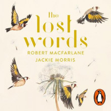 The Lost Words av Jackie Morris og Robert Macfarlane (Lydbok-CD)