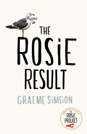 The Rosie result av Graeme C. Simsion (Heftet)