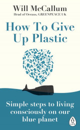 Omslag - How to Give Up Plastic