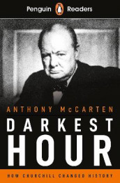 Penguin Readers Level 6: Darkest Hour (ELT Graded Reader) av Anthony McCarten (Heftet)
