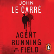 Agent Running in the Field av John le Carre (Lydbok-CD)