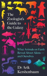 Omslag - The Zoologist's Guide to the Galaxy