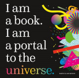 Omslag - I Am a Book. I Am a Portal to the Universe.