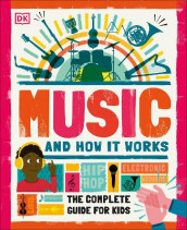 Music and How it Works av DK (Innbundet)