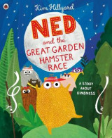 Omslag - Ned and the Great Garden Hamster Race: a story about kindness