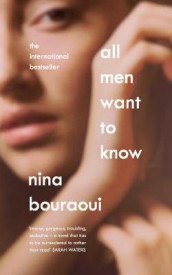 All Men Want to Know av Nina Bouraoui (Heftet)