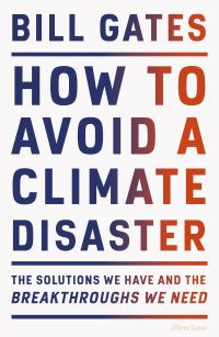 How to avoid a climate disaster av Bill Gates (Innbundet)
