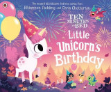 Omslag - Ten Minutes to Bed: Little Unicorn's Birthday