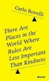 Omslag - There are places in the world where rules are less important than kindness
