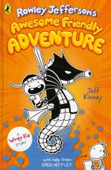Rowley Jefferson's awesome friendly adventure av Jeff Kinney (Innbundet)