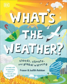 What's The Weather? av Fraser Ralston og Judith Ralston (Innbundet)