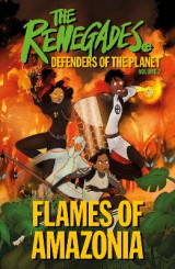 Omslag - The Renegades Flames of Amazonia