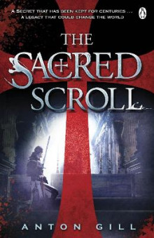The Sacred Scroll av Anton Gill (Heftet)