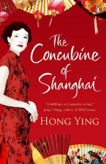 The Concubine of Shanghai av Hong Ying (Heftet)