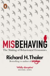 Misbehaving av Richard H. Thaler (Heftet)